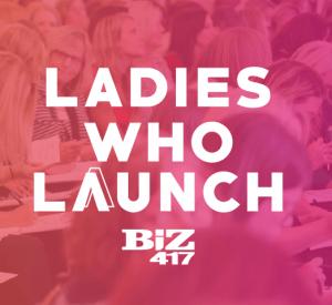 Ladies who launch - 417 Biz